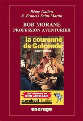 Bob Morane: Profession aventurier