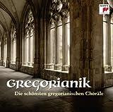 Gregorianik - Die schönsten gregorianischen Choräle