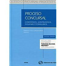 Proceso concursal (3ª ed.) Comentarios, jurisprudencia, esquemas y formularios