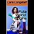 Futa World: Origins: (Futa/Female and Female to Futa transformation, extreme size)