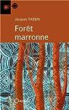 Forêt marronne