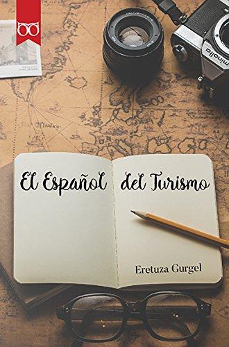 El Español del Turismo por Eretuza Gurgel