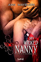 My Wicked Nanny (Club Wicked Book 2) (English Edition)