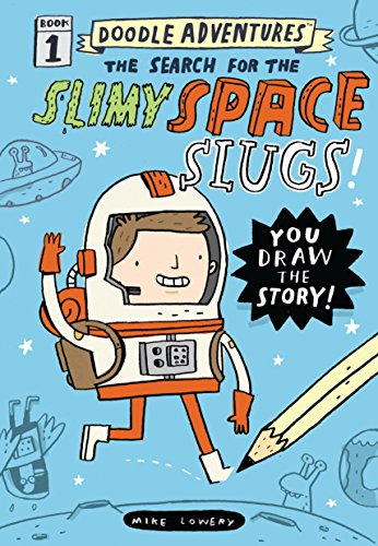 Doodle Adventures 01: The Search for the Slimy Space Slugs! -