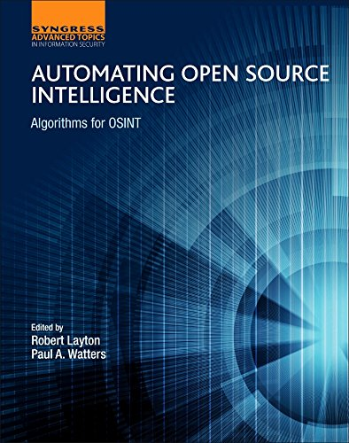 Automating Open Source Intelligence (Computer Science Reviews and Trends) por Robert Layton