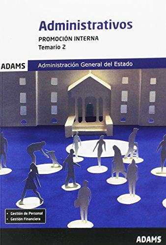 Temario 2 Administrativos Administración del Estado. Promoción interna