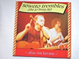"Kavana, Ron Soweto Trembles 12"" Chiswick NST131 EX/EX 1990 12 inch, German pressing, as alias Ron Kavana"