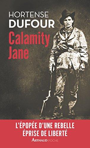 Calamity Jane : Le Diable blanc par Hortense Dufour
