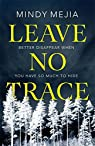Leave no trace par Mejia