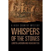 Whispers of the Stones (A High Country Mystery) by Loretta Jackson (2012-10-16)