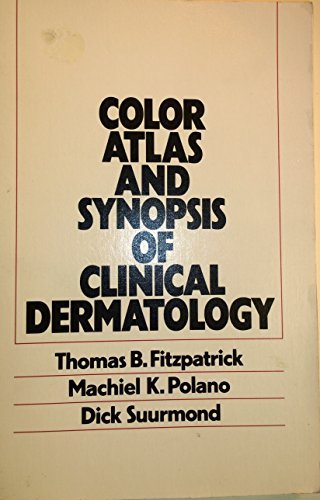 Color Atlas and Synopsis of Clinical Dermatology (1983-05-30)