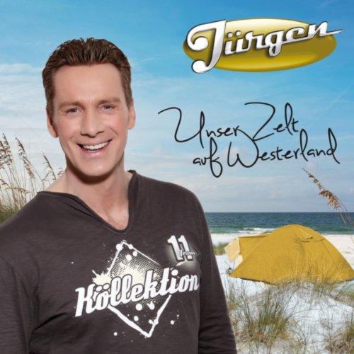 Zelt Auf Westerland : Unser zelt auf westerland by jürgen milski on amazon music