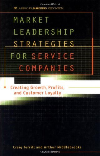 Market Leadership Strategies for Service Companies (English Edition)