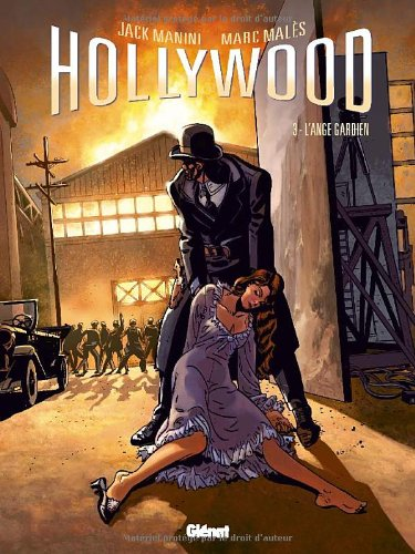 Hollywood, Tome 3 :