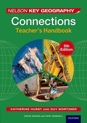 Nelson Key Geography Connections Teacher's Handbook (Key Geography 5th Edition)