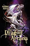 The Dragon Arcana (Cardinals Blades 3)