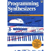 Programming Synthesizers (The Keyboard magazine library for electronic musicians)