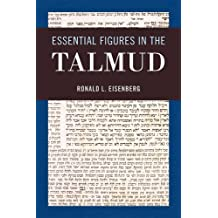 Essential Figures in the Talmud by Ronald L. Eisenberg (2012-10-18)