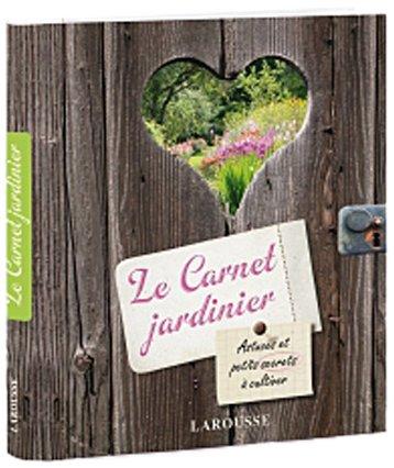 Le Carnet Jardinier - Nouvelle