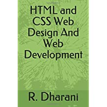 HTML and CSS For Web Design And Web Development