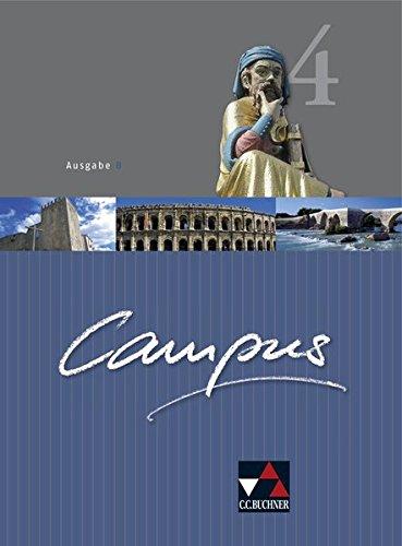 Campus - Ausgabe B. Gesamtkurs für Latein in vier Bänden / Campus B 4