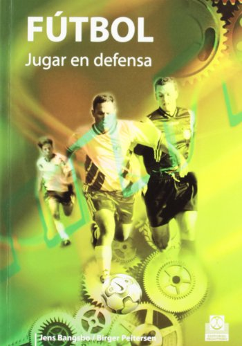 FÚTBOL. Jugar en defensa (Deportes)