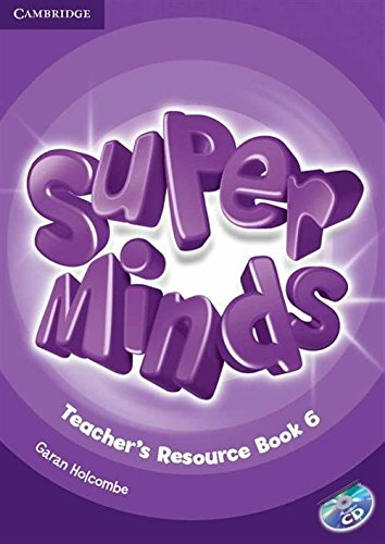 Super Minds Level 6 Teacher's Resource Book with Audio CD - 9781107677494