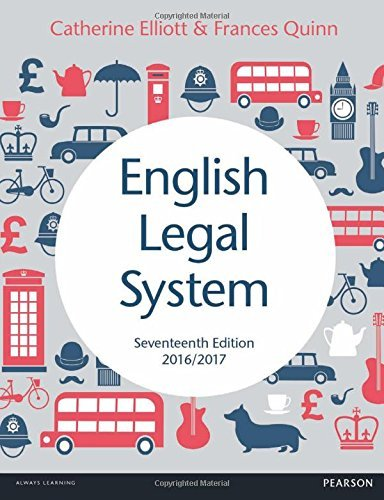 English Legal System 2016/2017 by Catherine Elliott