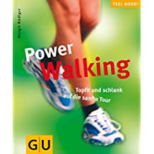 Power Walking (GU Feel good!)