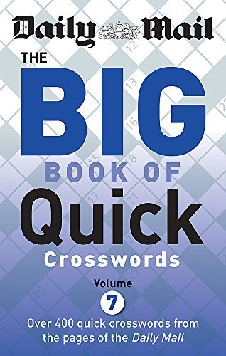 Daily Mail Big Book of Quick Crosswords: Volume 7 (The Daily Mail Puzzle Books) by Daily Mail (2015-09-03)