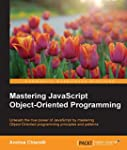 Mastering JavaScript Object-Oriented...
