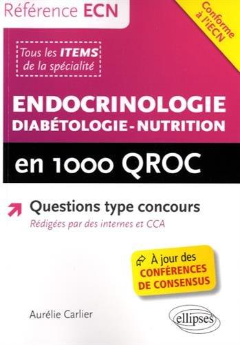 Endocrinologie Diabétologie-Nutrition en 1000 QROC