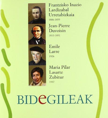 Bidegileak 60 - Frantzisko Inazio Lardizabal Urretabizkaia, Jean-Pierre Duvoisin, Emile Larre, Maria Pilar Lasarte Zubitur