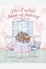 The Ladies' Book of Baking - Love Food Hardcover