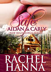 Safe - Aidan and Carly (New Beginnings series Book 4) (English Edition)