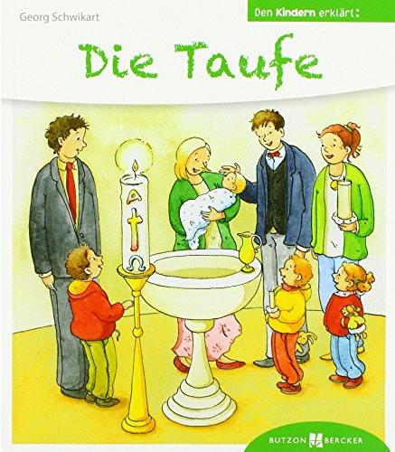 Die Taufe den Kindern erklärt: Den Kindern erzählt / erklärt 44