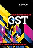 GST knowledge To Grow your Business in India