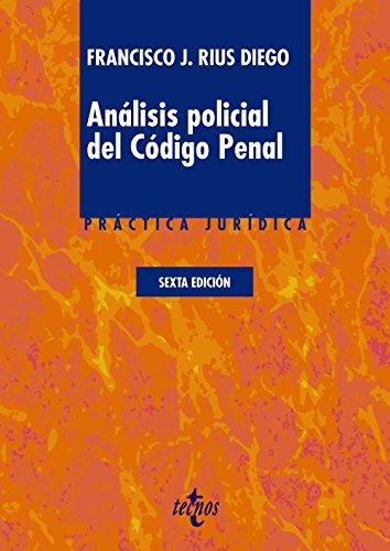Análisis policial del código penal por Francisco José Rius Diego