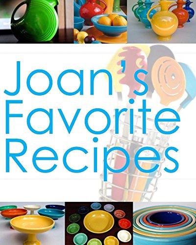 Joan's Favorite Recipes (English Edition) Fiestaware
