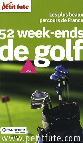 Petit Fut 52 week-ends de golf de Fabian Frydman (23 fvrier 2009) Broch