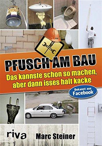 pfusch-am-bau-das-kannste-schon-so-machen-aber-dann-isses-halt-kacke