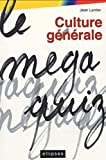 Culture générale : Le MégaquiZ