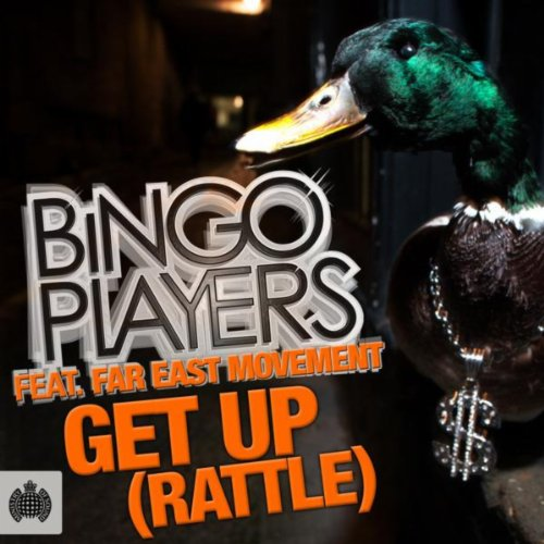 Bingo Players Featuring. Far East Movement   - Get Up (Rattle)