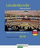 Landeskunde Deutschland - Aktualisierte Fassung 2019: Politik - Wirtschaft - Kultur / Landeskunde