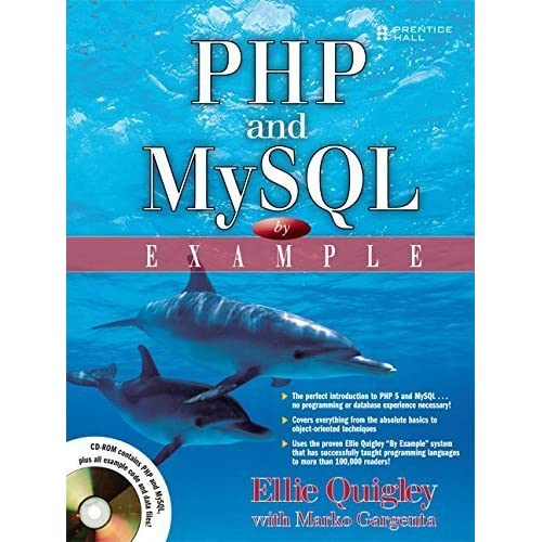PHP and MySQL by Example by Ellie Quigley (2006-12-02)