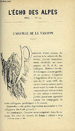 L'ECHO DES ALPES - PUBLICATION DES SECTIONS ROMANDES DU CLUB ALPIN SUISSE N°11 - L'AIGUILLE DE LA VARAPPE PAR EDMOND SANDOZ, QUELQUES MOTS SUR LE SKI PAR CH. DE LA HARPE, LA POINTE DES CHAMOIS PAR A. PERROCHET
