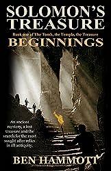 Solomon's Treasure: Beginnings (The Tomb, the Temple, the Treasure Book 1)