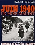 Juin 1940, le mois maudit