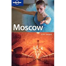 Moscow (Lonely Planet City Guide) (Lonely Planet City Guides) by Mara Vorhees (2006-03-01)