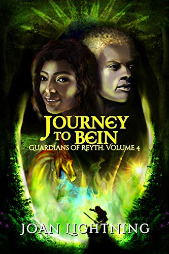 Journey to Bein: Guardians of Reyth Volume 4